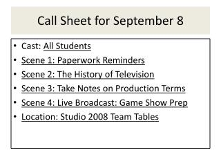 Call Sheet for September 8