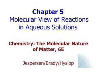 Chapter 5  Molecular View of Reactions in Aqueous Solutions