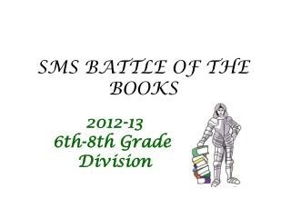 SMS BATTLE OF THE BOOKS