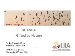 UGANDA  Gifted by Nature