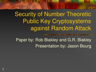 Security of Number Theoretic Public Key Cryptosystems against Random Attack