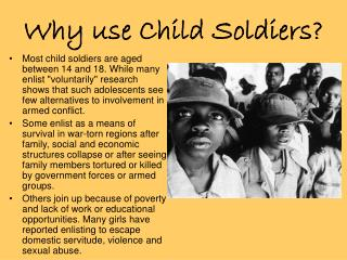 Why use Child Soldiers?