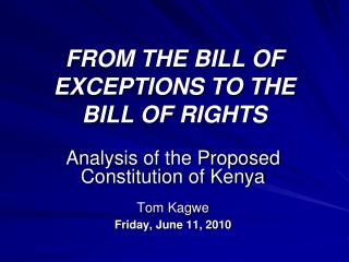 FROM THE BILL OF EXCEPTIONS TO THE BILL OF RIGHTS