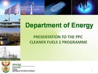 PRESENTATION TO THE PPC   CLEANER FUELS 2 PROGRAMME