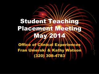 Student Teaching Placement Meeting May 2014