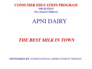 CONSUMER EDUCATION PROGRAM MILKI FEST  (For School Children)