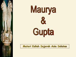 Maurya & Gupta