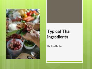 Typical Thai Ingredients