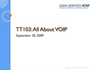 TT103: All About VOIP