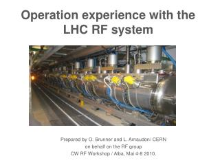 Operation experience with the LHC RF system