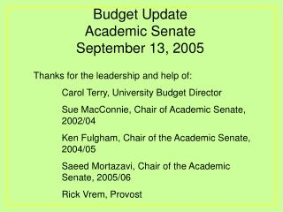 Budget Update Academic Senate September 13, 2005