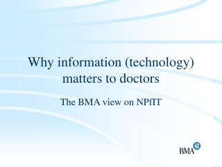 Why information (technology) matters to doctors