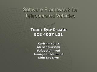 Software Framework for  Teleoperated Vehicles