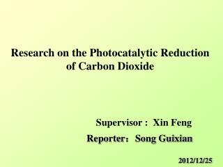 Research on the Photocatalytic Reduction of Carbon Dioxide
