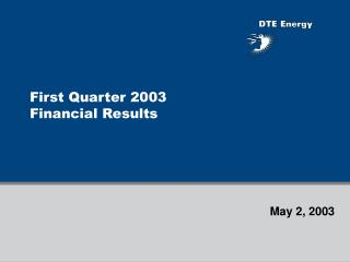First Quarter 2003 Financial Results