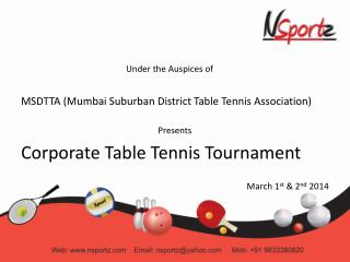 Under the Auspices of  MSDTTA (Mumbai Suburban District Table Tennis Association)  Presents