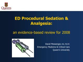 ED Procedural Sedation & Analgesia: an evidence-based review for 2008