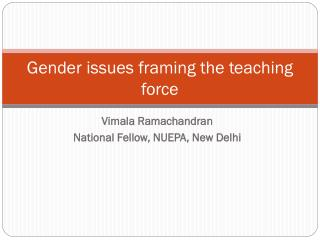 Gender issues framing the teaching force