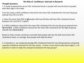 The Role of  Confidence  Intervals in Research