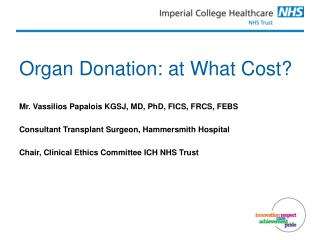 Organ Donation: at What Cost?