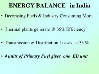 ENERGY BALANCE	 in India
