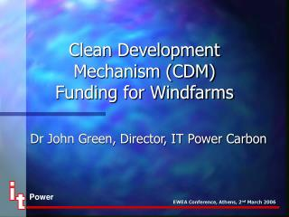 Clean Development Mechanism (CDM)  Funding for Windfarms