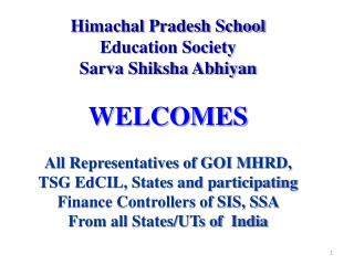 Himachal Pradesh School  Education Society Sarva Shiksha Abhiyan WELCOMES