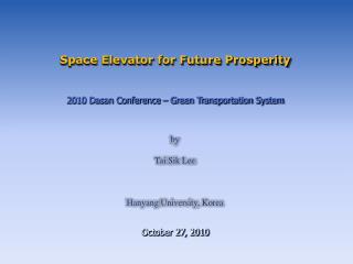 Space Elevator for Future Prosperity