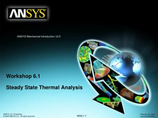 Workshop 6.1 Steady State Thermal Analysis