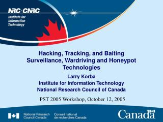Hacking, Tracking, and Baiting Surveillance, Wardriving and Honeypot Technologies