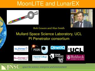 Rob Gowen and Alan Smith Mullard Space Science Laboratory, UCL PI Penetrator consortium
