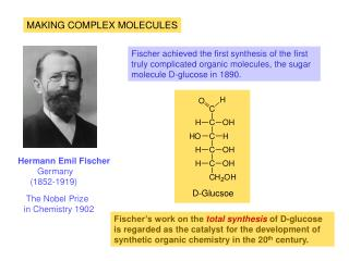 MAKING COMPLEX MOLECULES