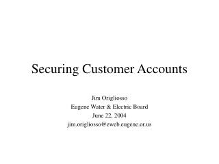 Securing Customer Accounts