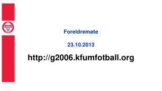 Foreldremøte 23.10.2013