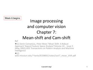 Image processing and computer vision Chapter 7:  Mean-shift and Cam-shift