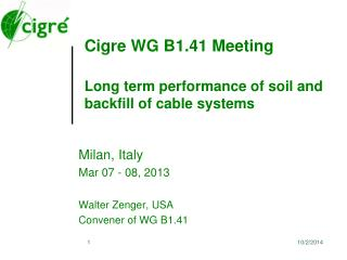 Cigre WG B1.41 Meeting Long term performance of soil and backfill of cable systems