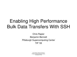 Enabling High Performance Bulk Data Transfers With SSH