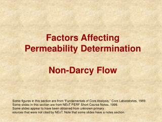 Factors Affecting Permeability Determination Non-Darcy Flow