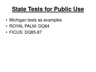 State Tests for Public Use
