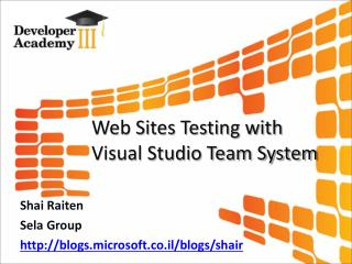 Web Sites Testing with Visual Studio Team System
