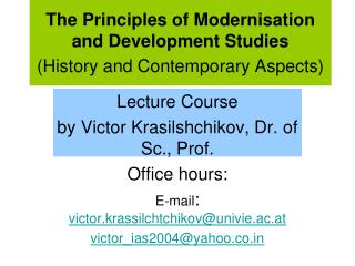 The Principles of Modernisation and Development Studies (History and Contemporary Aspects)