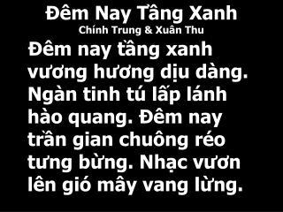 Đêm Nay Tầng Xanh Chính Trung & Xuân Thu