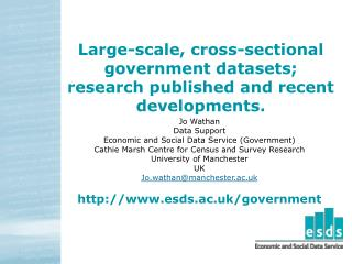 Large-scale, cross-sectional government datasets; research published and recent developments.