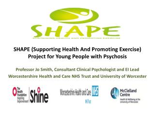 SHAPE (Supporting Health And Promoting Exercise) Project for Young People with Psychosis