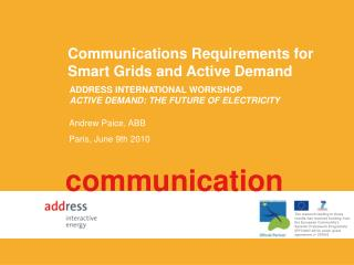 Communications Requirements for Smart Grids and Active Demand