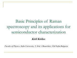 Basic Principles of Raman spectroscopy and its applications for semiconductor characterization