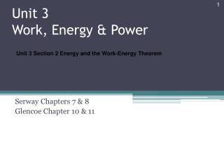 Unit 3  Work , Energy & Power