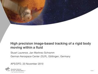 High precision image-based tracking of a rigid body moving within a fluid