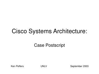 Cisco Systems Architecture:
