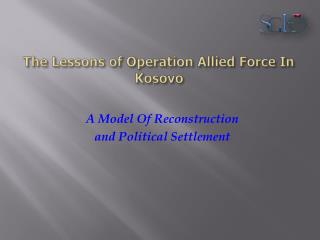 The Lessons of Operation Allied Force In Kosovo